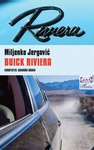Miljenko Jergovic: Buick Riviera
