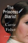 Carrie Fisher: The Princess Diarist