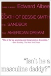 Edward Albee: The Death of Bessie Smith / The Sandbox / The American Dream