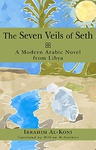 Ibrahim al-Koni: The Seven Veils of Seth
