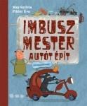 May Szilvia: Imbusz mester autót épít