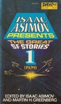 Isaac Asimov – Martin H. Greenberg (szerk.): Isaac Asimov Presents The Great SF Stories 1.