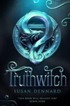 Susan Dennard: Truthwitch