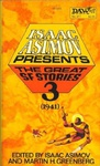 Isaac Asimov – Martin H. Greenberg (szerk.): Isaac Asimov Presents The Great SF Stories 3.