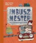 May Szilvia: Imbusz mester és a szemüveges autó