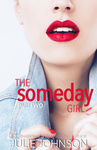 Julie Johnson: The Someday Girl