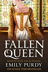 Emily Purdy: The Fallen Queen