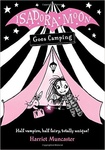 Harriet Muncaster: Isadora Moon Goes Camping