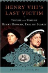 Jessie Childs: Henry VIII's Last Victim