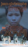 Jean-Christophe Grangé: The Stone Council