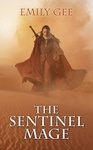 Emily Gee: The Sentinel Mage