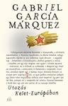 Gabriel García Márquez: Utazás Kelet-Európában