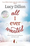 Lucy Dillon: All I Ever Wanted