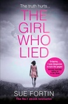 Sue Fortin: The Girl Who Lied