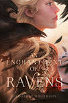 Margaret Rogerson: An Enchantment of Ravens