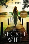 Gill Paul: The Secret Wife