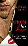 Leylah Attar: From His Lips