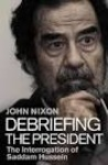 John Nixon: Debriefing the President