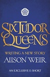 Alison Weir: Writing a New Story