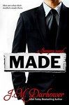J. M. Darhower: Made