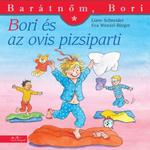 Liane Schneider: Bori és az ovis pizsiparti