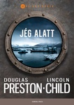 Douglas Preston – Lincoln Child: Jég alatt