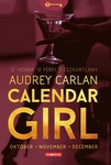Audrey Carlan: Calendar Girl – Október – November – December