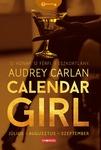 Audrey Carlan: Calendar Girl – Július – Augusztus – Szeptember