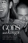 Dana Thomas: Gods and Kings