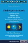 Charles Lamb – Mary Lamb: Shakespeare-mesék / Tales from Shakespeare