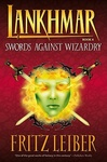 Fritz Leiber: Swords Against Wizardry
