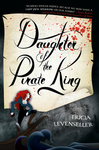 Tricia Levenseller: Daughter of the Pirate King