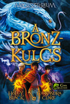 Holly Black – Cassandra Clare: A bronzkulcs