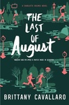 Brittany Cavallaro: The Last of August