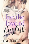 A. M. Hargrove: For the Love of English