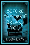 Libba Bray: Before The Devil Breaks You