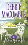 Debbie Macomber: 44 Cranberry Point
