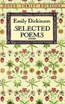 Emily Dickinson: The Selected Poems of Emily Dickinson