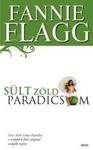 Fannie Flagg: Sült zöld paradicsom