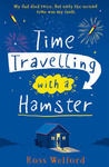 Ross Welford: Time Travelling with a Hamster