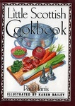 Paul Anthony Harris: A Little Scottish Cookbook