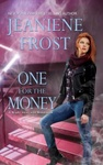 Jeaniene Frost: One for the Money