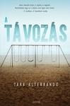 Tara Altebrando: A távozás