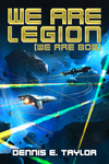 Dennis E. Taylor: We Are Legion