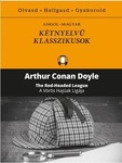 Arthur Conan Doyle: The Red Headed League / A Vörös Hajúak Ligája