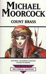 Michael Moorcock: Count Brass