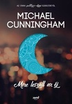 Michael Cunningham: Mire leszáll az éj