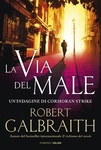Robert Galbraith: La via del male