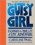 Caroline Paul: The Gutsy Girl