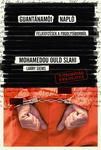 Mohamedou Ould Slahi: Guantánamói napló